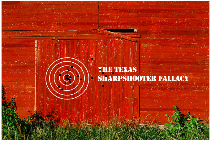The Texas Sharpshooter Fallacy written on a red barn wall next to a target with bullet holes